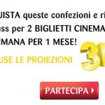 VAI GRATIS AL CINEMA PER UN MESE, RITIRATE IL BIGLIETTO..SCOPRI COME