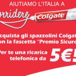 Comprando uno spazzolino Colgate potrete ricevere una ricarica di 5 euro per qualsiasi operatore