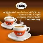 Tazzine caffè Hag in omaggio