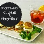 Ricettario Cocktail e FingerFood in omaggio