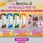 Abbonamento di sei mesi gratis ad una rivista con Restivoil