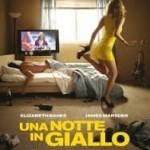 """Due biglietti omaggio per il film """"Una notte in giallo"""""""