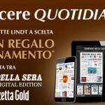 Abbonamento semestrale al Corriere della sera o alla Gazzetta dello Sport Gold